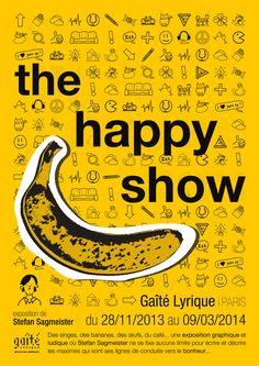 the happy show, stefan sagmeister (projet d'école)                                                                                                                                                                                 Plus
