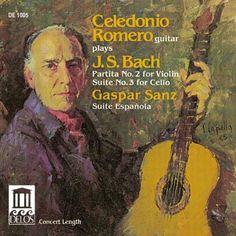 Celedonio Romero: Bach: Partita No.2/Suite No.3/Sanz: Suite Española