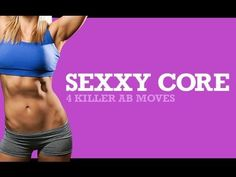 SIX PACK ABS Workout for WOMEN - 4 Killer Ab Exercises for a Sexy Core!! - YouTube