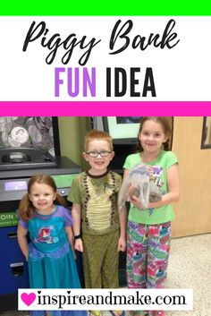 What to do with your Piggy Bank Money and how to create a FUN memory for the kiddos. www.inspireandmake.com