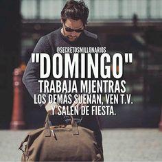 #secretosmillonarios No me importa un carajo si es domingo  Hay que josear @secretosmillonarios #Dios  #mentesmillonarias #luxury #exito #motivation #libertadfinanciera #emprendedor #colombia #repost #2016 #metas #frase #success