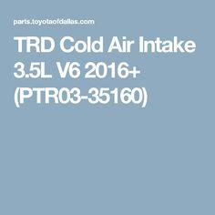 TRD Cold Air Intake 3.5L V6 2016+ (PTR03-35160)