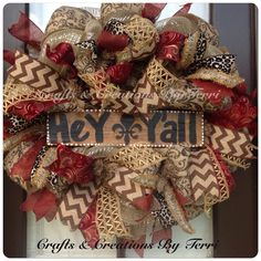 Hey Y'all deco mesh wreath! More wreaths can be found on my Facebook page: www.facebook.com/CraftsandCreationsByTerri or go to my Etsy page https://www.etsy.com/shop/CreatedByTerri