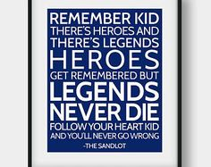 50% OFF Heroes Get Remembered But Legends Never Die Print, The Sandlot Movie Quote, Motivational Quote, Sports Quote, Navy Wall Decor