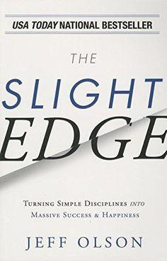The Slight Edge by Jeff Olson https://www.amazon.com/dp/1935944312/ref=cm_sw_r_pi_dp_U_x_V7uxAbDQJWA1D The Slight Edge, Self Help, Paths, Choices, Life Coaching, Pathways