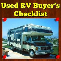 Whether you are buying a used RV from an auction or from a reputable dealer, you still have to take great care and spend a long time meticulously checking out all aspects of the vehicle.