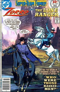 Super-Team Family: The Lost Issues!: Zorro and The Lone Ranger (Part Two)