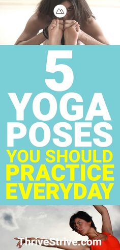 Want to practice yoga daily? These are 5 yoga poses that I've found really help to practice every day. #Yoga