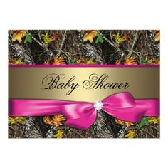 Hot Pink Camo Baby Shower Invitation, what the heck, where was this when I was prego with my girls???
