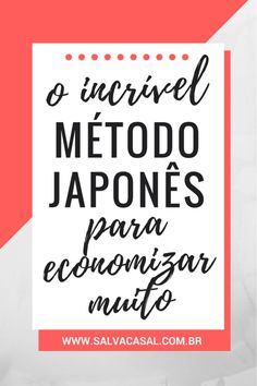 Japan's most famous money-saving method - Opções - Financial Coaching Personal, Social Media Branding, Study Tips, Money Tips, Slogan, Saving Money, Digital Marketing, Budgeting, How To Make Money