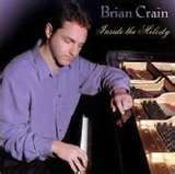 Brian Crain....almost as good as Yanni....almost.