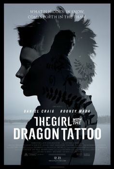 """The Girl with the Dragon Tattoo"".   <3 <3 <3 <3 <3"