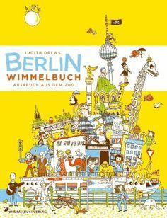 Berlin Wimmelbuch: Ausbruch aus dem Zoo: Amazon.de: Judith Drews: Bücher