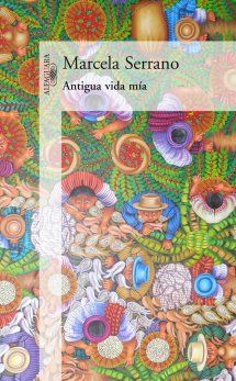 Buy Antigua vida mía by Marcela Serrano and Read this Book on Kobo's Free Apps. Discover Kobo's Vast Collection of Ebooks and Audiobooks Today - Over 4 Million Titles! Great Books, New Books, Read It And Weep, Laughing And Crying, Beautiful Book Covers, The Book, Free Apps, Audiobooks, Fiction