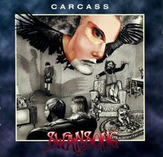 Carcass - Swansong  https://www.youtube.com/watch?v=b_ClwPJgvs8