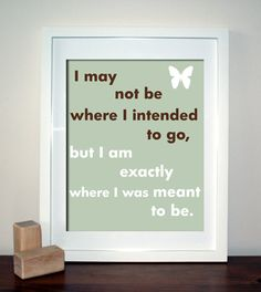 Meant to Be, Inspirational Art, Quote Art Print, Choose your motif and colours…