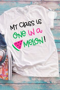 """Show your pride of your class with this fun """"My Class is One in a Melon"""" teacher tee.  It's perfect for teacher tee Fridays and is a fun and comfortable t-shirt that will give you tons of compliments from teachers, staff and students alike!"""