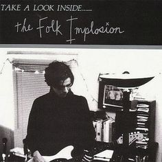 The Folk Implosion - Take A Look Inside (CD) - The communion label, 1994