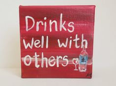 Items similar to Small orignial painting with wine glass, bottle & quote. painting on wrapped canvas. Great hostess, housewarming or girl's night gift. on Etsy Glass Bottles, Wine Glass, Alcohol Signs, Wine Quotes, Decks And Porches, Wine Time, Funny Signs, House Warming, Paintings
