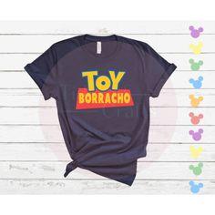 Toy Borracho/Toy Borracha Toy Story Disney Drinking Tee • Unisex Shirt or Ladies Tank Disney Drinking Shirt - Ladies Tank Large / Navy Blue / Borracho