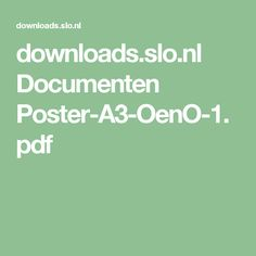 downloads.slo.nl Documenten Poster-A3-OenO-1.pdf