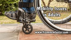 Mobility Issues in Older Adults