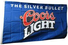 NEOPlex 3' x 5' Coors Light Silver Bullet Blue Flag by NEOPlex. Save 38 Off!. $24.94. This 3 x 5 foot novelty message flag is made from super polyester that is durable, yet lightweight enough to fly in even the lightest breeze. It has 2 brass grommets firmly attached to heavy canvas on the inner fly side. Bright, vivid colors and colorfast to reduce fading. Many titles to choose from.