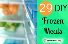Create your own quick & healthy frozen dinners for meals in minutes! | via @SparkPeople