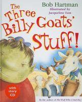 The three billy goats' stuff!  by Hartman