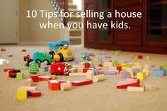Prepping and maintaining your home for sale, especially when you have kids, can be an extremely stressful and nearly impossible task.  Every day is a battle to keep the house tidy and days with scheduled showings are the most difficult.    Here are 10 tips to reduce the insanity.