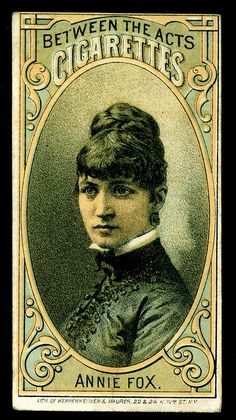 Thomas Hall - Presidential Candidates & Actresses - 1880. Annie Fox.