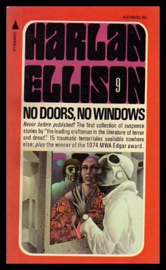 """""""Paperbacks by Harlan Ellison with cover art by Ed Valigursky, Bob Pepper, Brad Johannsen, and Leo and Diane Dillon. Fantasy Book Covers, Fantasy Books, Cover Books, Classic Sci Fi Books, Harlan Ellison, Science Fiction Books, Vintage Books, Paperback Books, Literature"""
