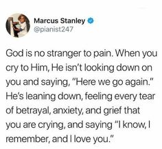 God is not numb to your pain. He listens and has compassion for you Prayer Quotes, Bible Verses Quotes, Jesus Quotes, Faith Quotes, Spiritual Quotes, Positive Quotes, Scriptures, Real Quotes, Quotes About God