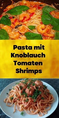 Pasta mit Knoblauch - Tomaten - Shrimps. Pasta, Japchae, Chicken, Meat, Ethnic Recipes, Food, Al Dente, Noodles, Dry Red Wine