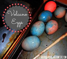 Volcano eggs- a great alternative to dying eggs. So fun for the kids!