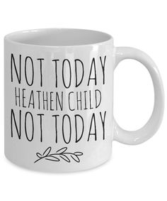 Not Today Heathen Child Mug New Mom Gifts Toddler Mom Gift Funny Mom Mug Mom Coffee Cup Funny Gifts Visit us at Family Lagniappe for a wide selection of mom & grandma personalized mugs, travel mugs and other custom gift ideas Diy Gifts For Mom, Gifts For New Moms, Funny Gifts For Mom, Funny Coffee Cups, Funny Mugs, Coffee Mugs, Small Coffee Cups, Starbucks Coffee, Iced Coffee