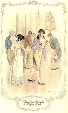 Conducted by Mr. Crawford to the top of the room Mansfield Park -Jane Austen/CE Brock Jane Austen Mansfield Park, Regency Dress, Regency Era, Rey George, Jane Austen Novels, Country Dance, Tv Tropes, Pride And Prejudice, Fashion Plates