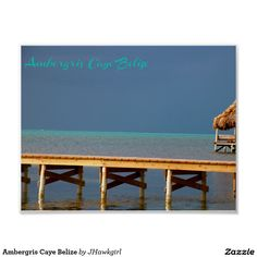 Ambergris Caye Belize Poster by Amy Steeples.  Available on Zazzle.