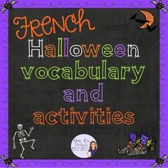 Do you want an easy way to incorporate some Halloween vocabulary into your October lessons?  These fun activities and printables are are great for any time you have a few extra minutes and want some Halloween fun!  You'll get:* printable vocabulary list* cloze sentence activity* image to word vocabulary recognition* word search* find someone who* labeling the monster's body parts* 30 puzzle cards with French-->English translations* 30 puzzle cards with image --> French word* 5 fun ideas...