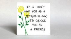 Gift Magnet for Mother-in-Law- Friendship Quote, husband's mom , Yellow tulips, Green leaf design. $3.95, via Etsy.