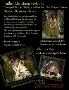 We are looking forward to Sessions with our Victorian Father Christmas today and tomorrow at the CCAC campus bookstore North Side during the Old Allegheny house tours.  Stop on in and bring the kids for a unique Santa experience and beautiful portraits!