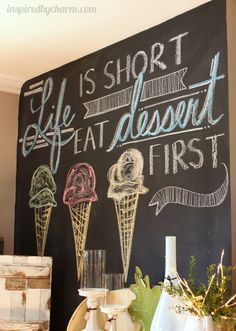 "On the Kitchen chalkboard wall! Honestly, this is one of my mottos! If you know me, you know there's no ""diet"" in Deitra and I ALWAYS eat my dessert first. If you eat dessert first, you always have room for dessert! Chalkboard Designs, Chalkboard Ideas, Chalkboard Walls, Chalkboard Border, Summer Chalkboard Art, Chalkboard Quotes, Chalk Quotes, Blackboard Art, Chalkboard Writing"