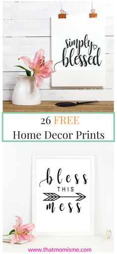 26 Beautiful Home Decor Prints Free Farmhouse printables, nursery prints, love and family printables, diy printables. Just print and frame!