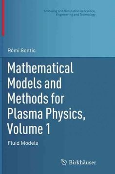 Mathematical Models and Methods for Plasma Physics: Fluid Models