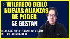 Dr. Wilfredo Bello Nuevas Alianzas Políticas se están armando ultima hora venezuela