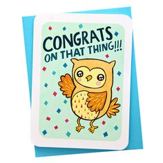Congrats On That Thing! Card