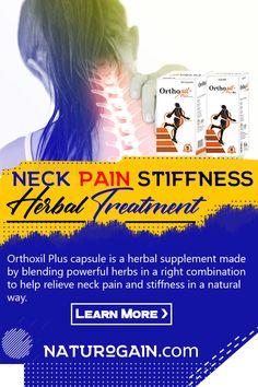 Neck Pain Stiffness Herbal Treatment, Achy and Stiff Neck Remedies Arthritis Pain Relief, Neck Pain Relief, Stiff Neck Remedies, Muscle Weakness, Natural Remedies, Herbalism, Herbs, Oil