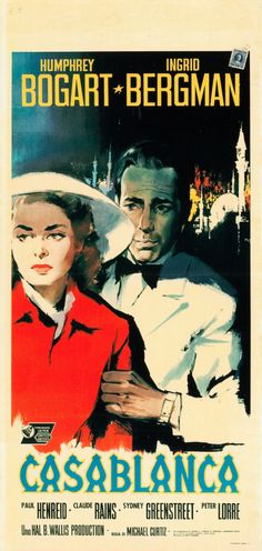 The 1962 poster for one of the most honored American films of all time, Casablanca.