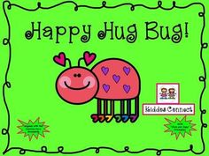 Valentines Day Unit --Hug Bug from KiddosConnect on TeachersNotebook.com -  - Happy Hug Bug is a Valentine unit with FUN learning experiences, incorporating literacy and math activities aligned to the Common Core Standards, as well as, SACC (science, art, cooking, culminating activities). It includes hands-on games, printables and