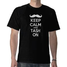 Geordie Shore - Keep calm and tash on   Mens TShirt - Various Colours and all sizes